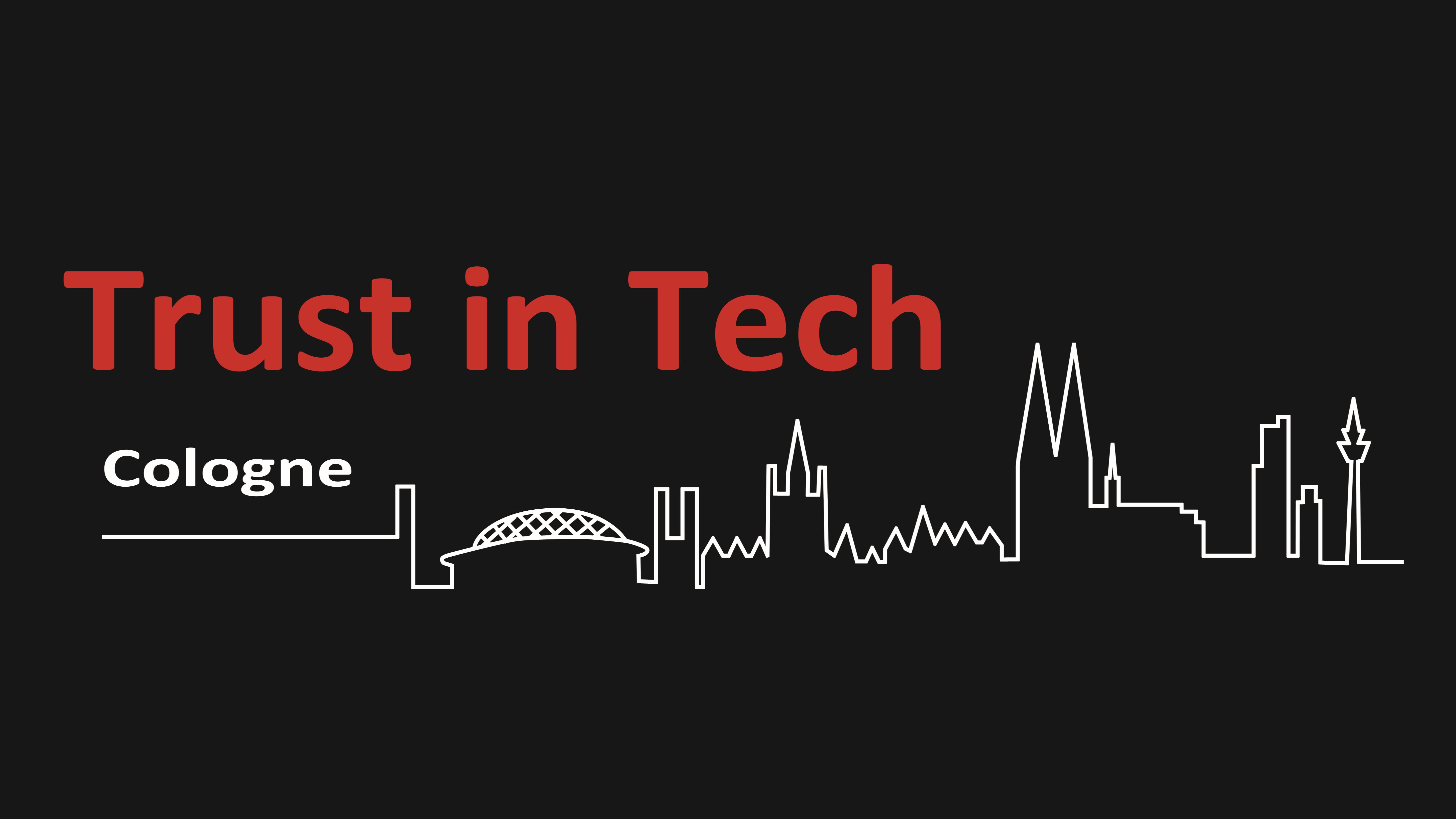 Trust in Tech Cologne