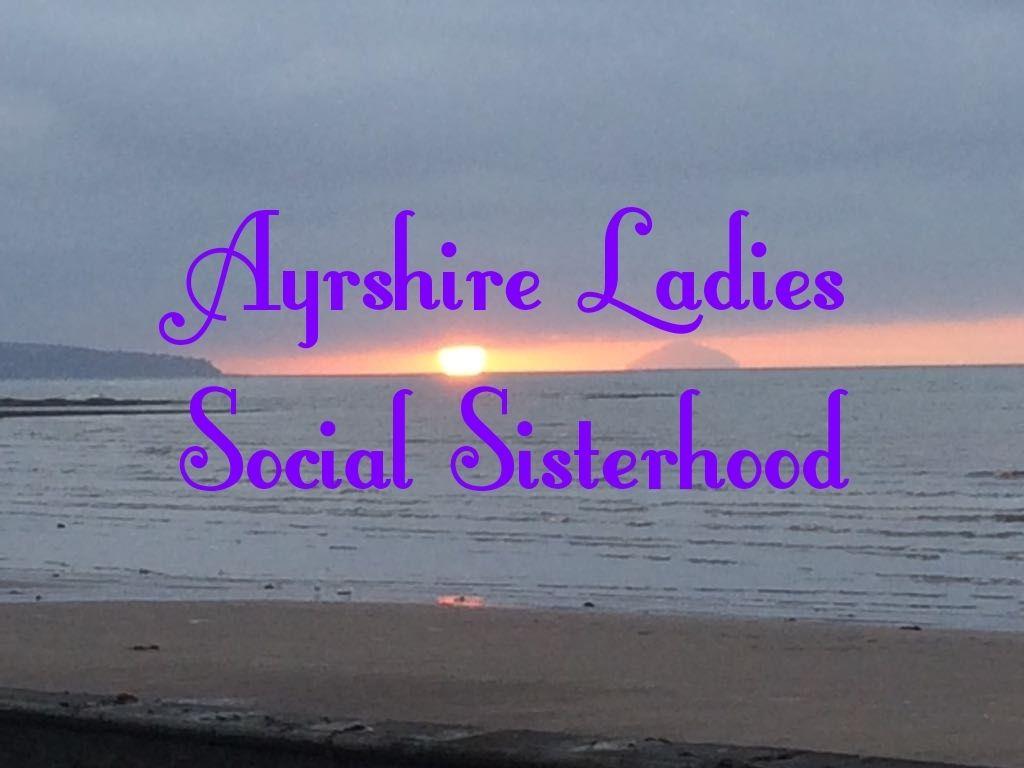 Ayrshire Ladies Social Sisterhood