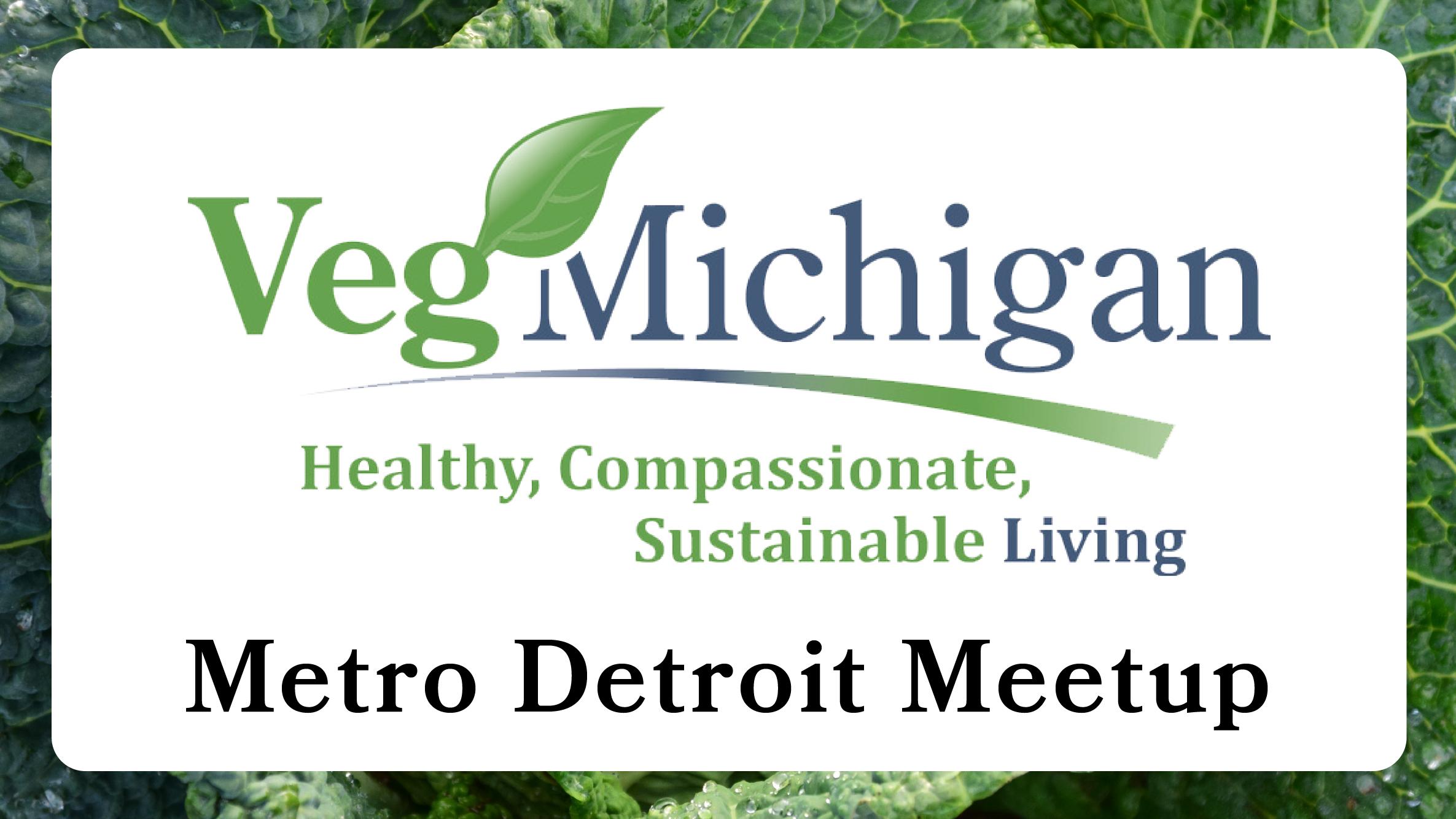 VegMichigan Metro Detroit Meetup