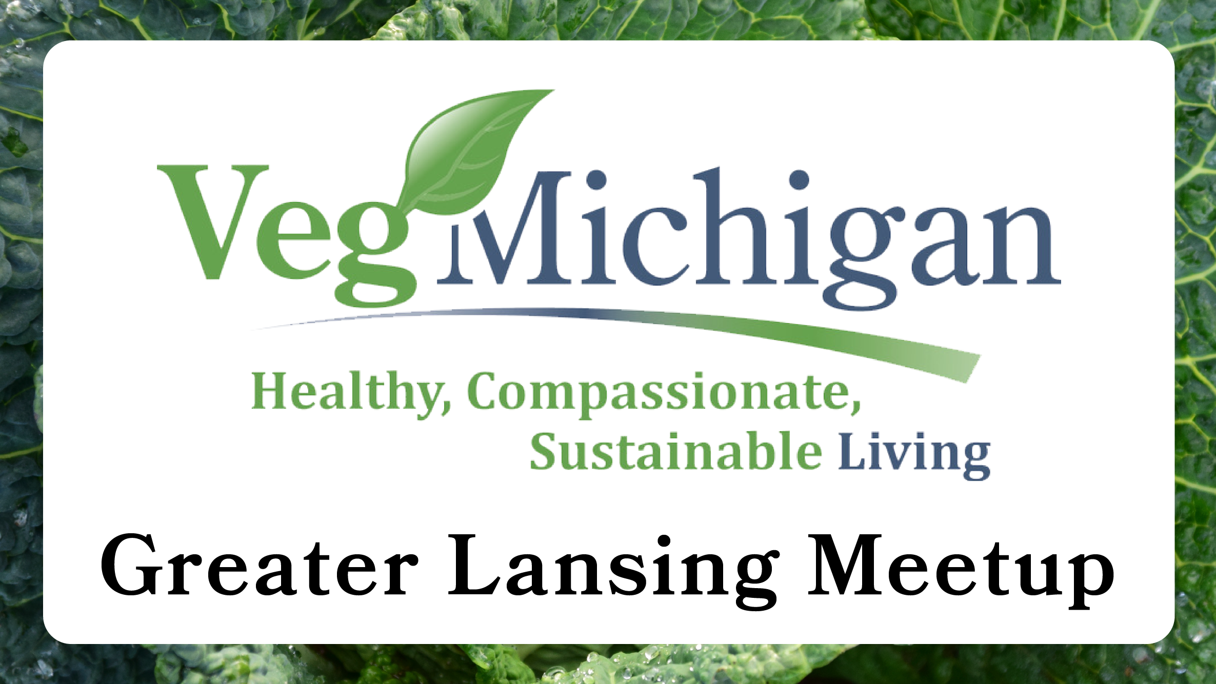 VegMichigan Greater Lansing Meetup