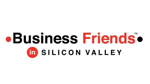 Business Friends in Silicon Valley
