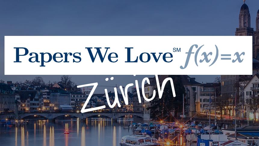 Papers we love: Zürich