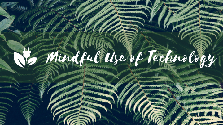 Mindful Use of Technology - Dallas