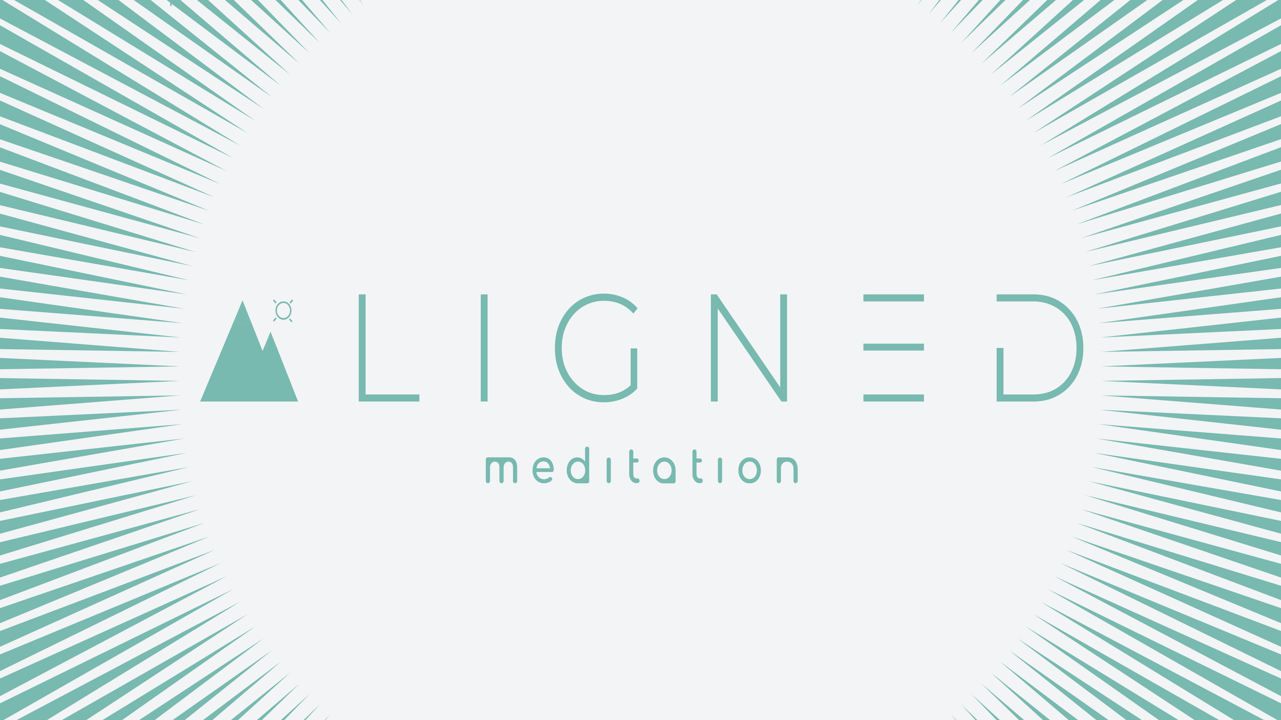 A L I G N E D Meditation