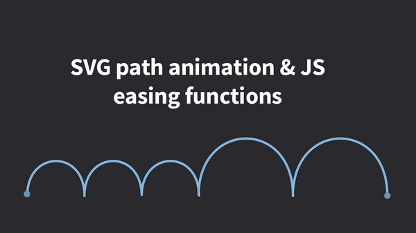 Intro to SVG path animation & JS easing functions | Meetup