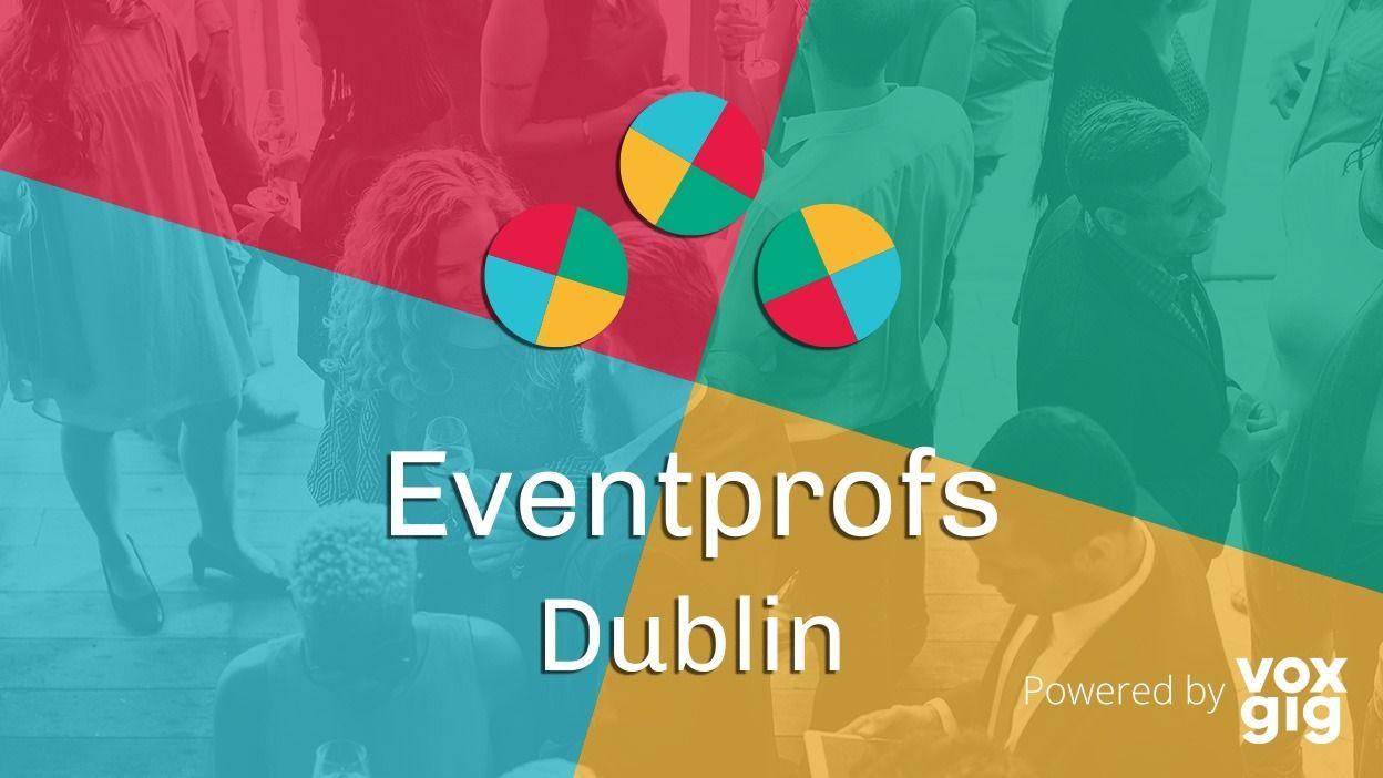 Eventprofs Dublin Meetup