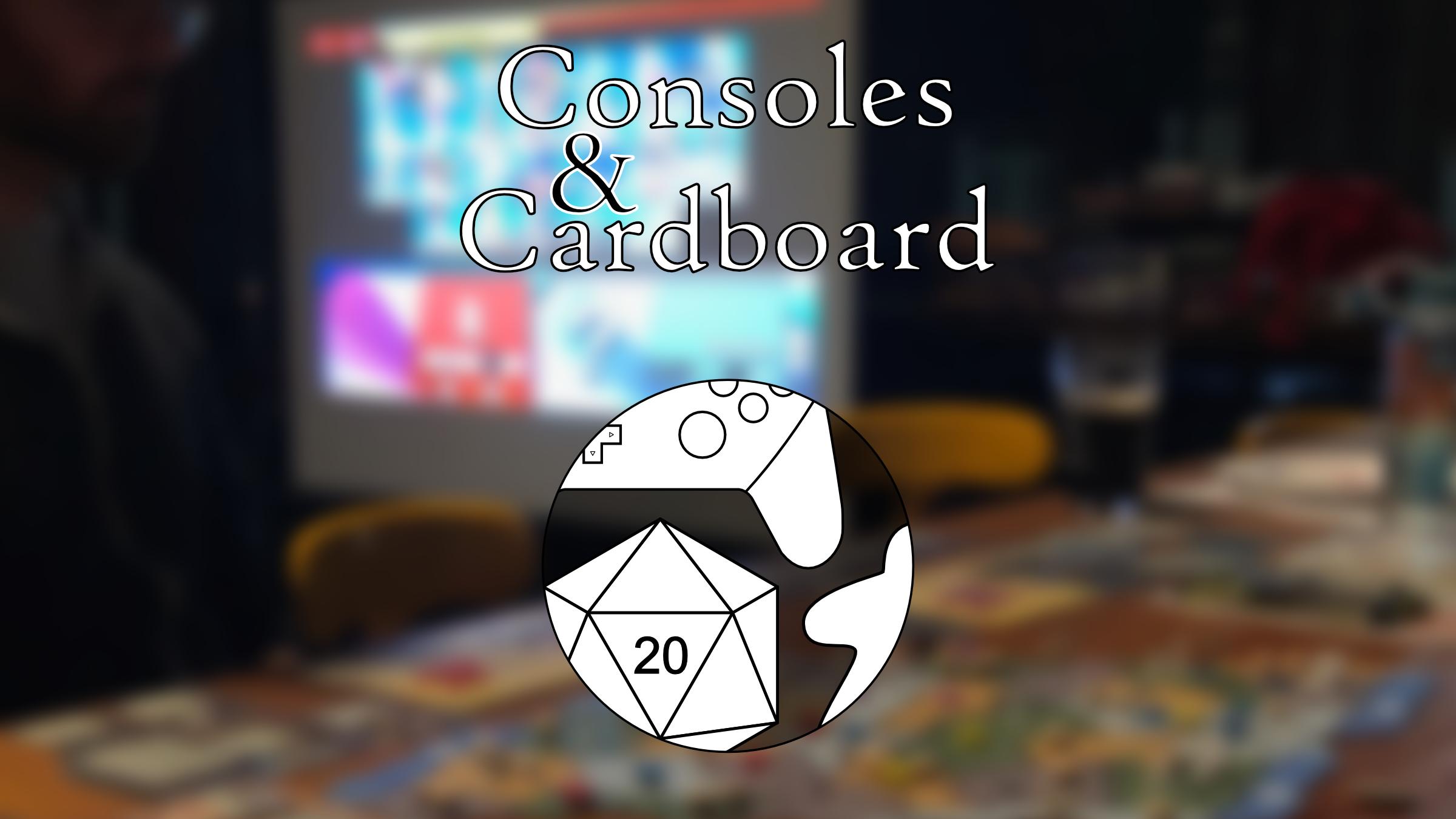 Consoles & Cardboard