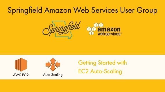 Getting Started with EC2 Auto-Scaling w/ Levi Zitting | Meetup