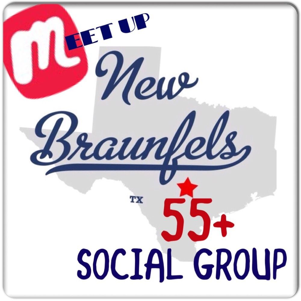 The New Braunfels 55+ Social Group