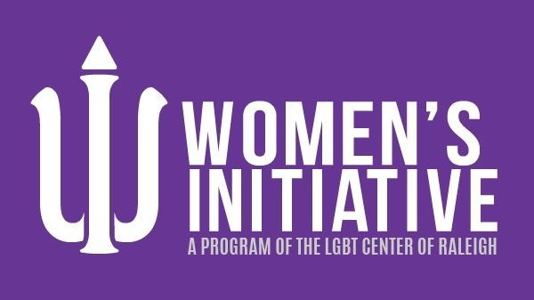 Women's Initiative: A Program of the LGBT Center of Raleigh
