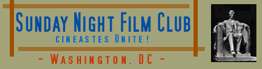 The Sunday Night Film Club - DC Chapter