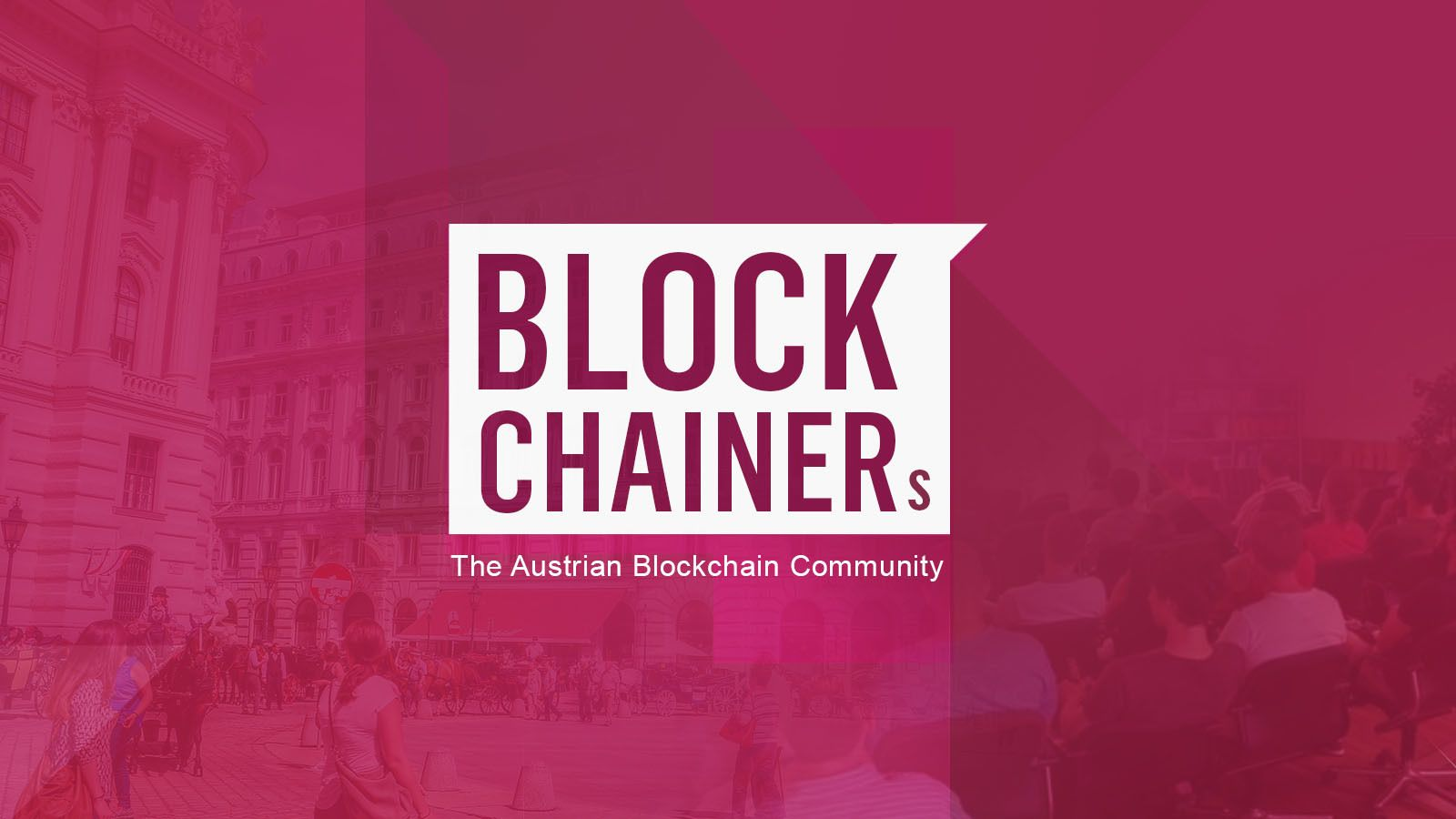 Blockchain Vienna Meetup - by blockchainers.at