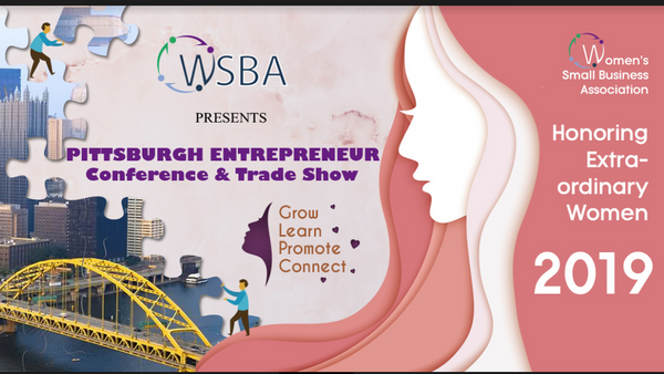 Pittsburgh Entrepreneur Conference and Honoring Extraordinary Women