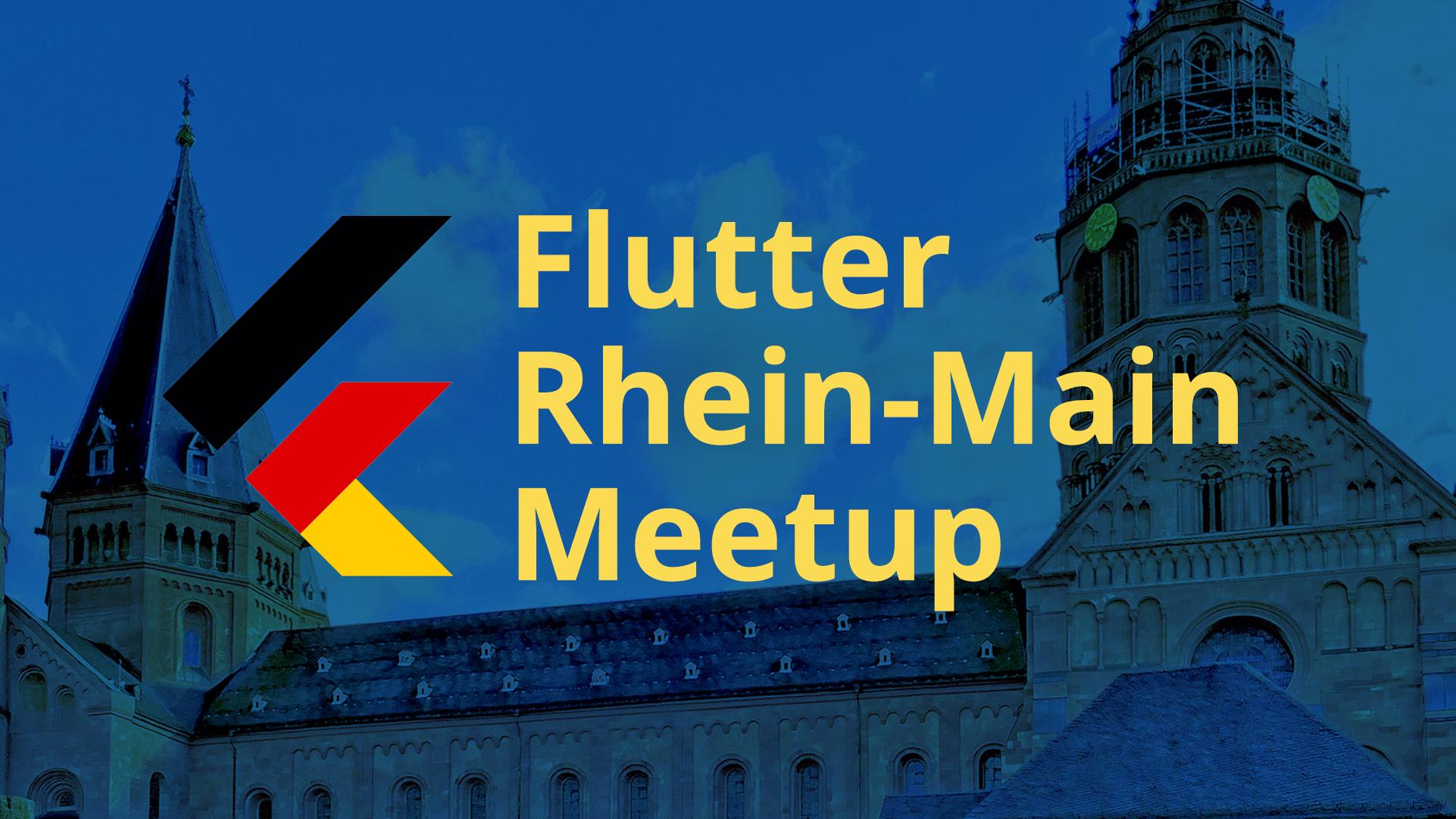 Rhein-Main Flutter Meetup