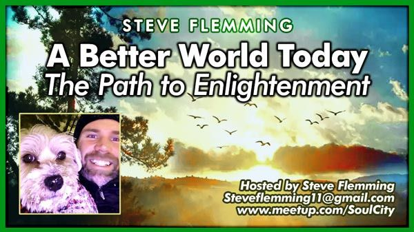 The Path To Enlightenment (A Better World Today)