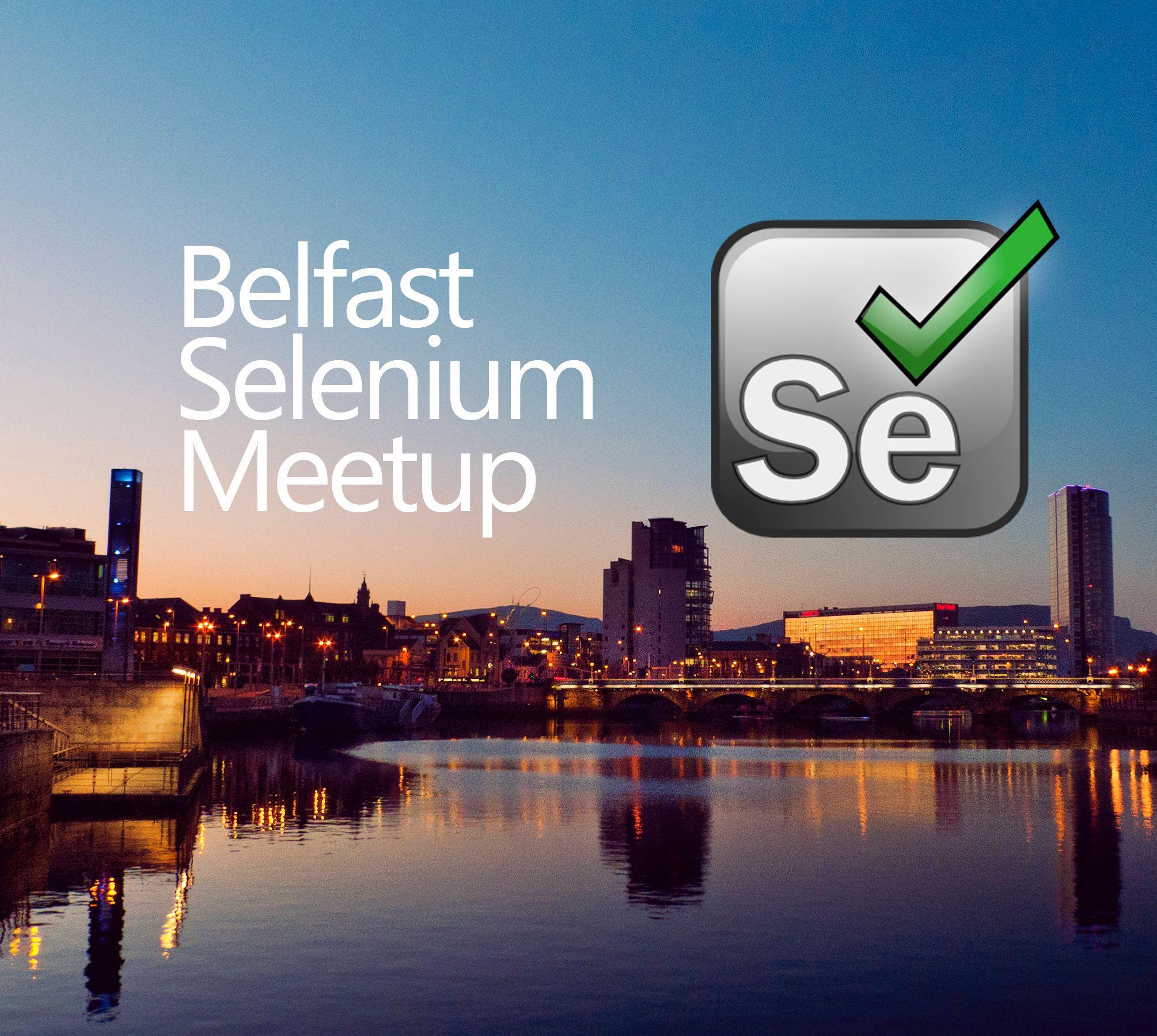 Belfast Selenium Meetup Group