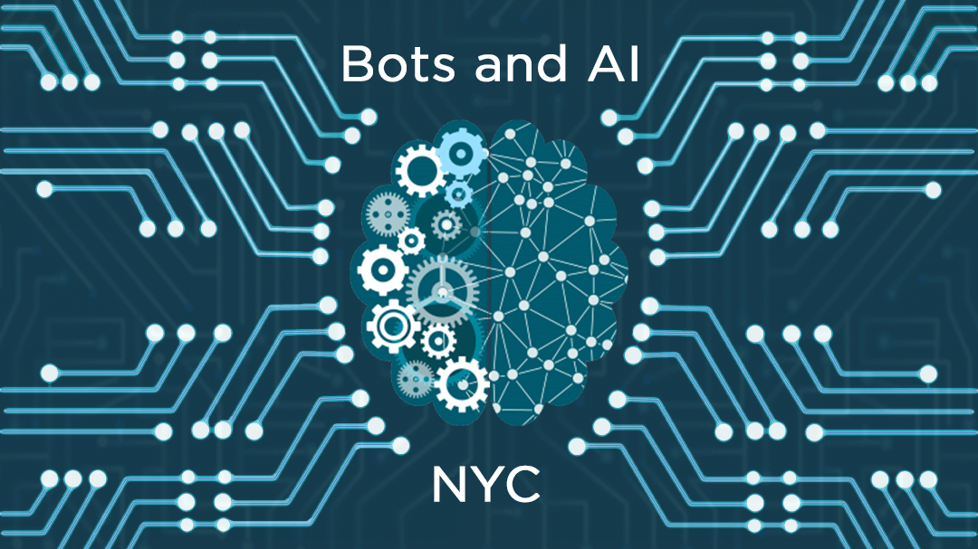 NYC Bots and Artificial Intelligence (AI)