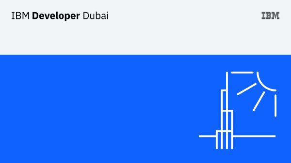 IBM Developer Dubai
