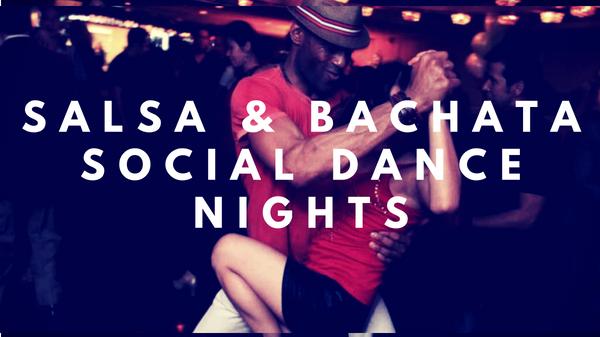 Salsa and Bachata Social Dance Nights