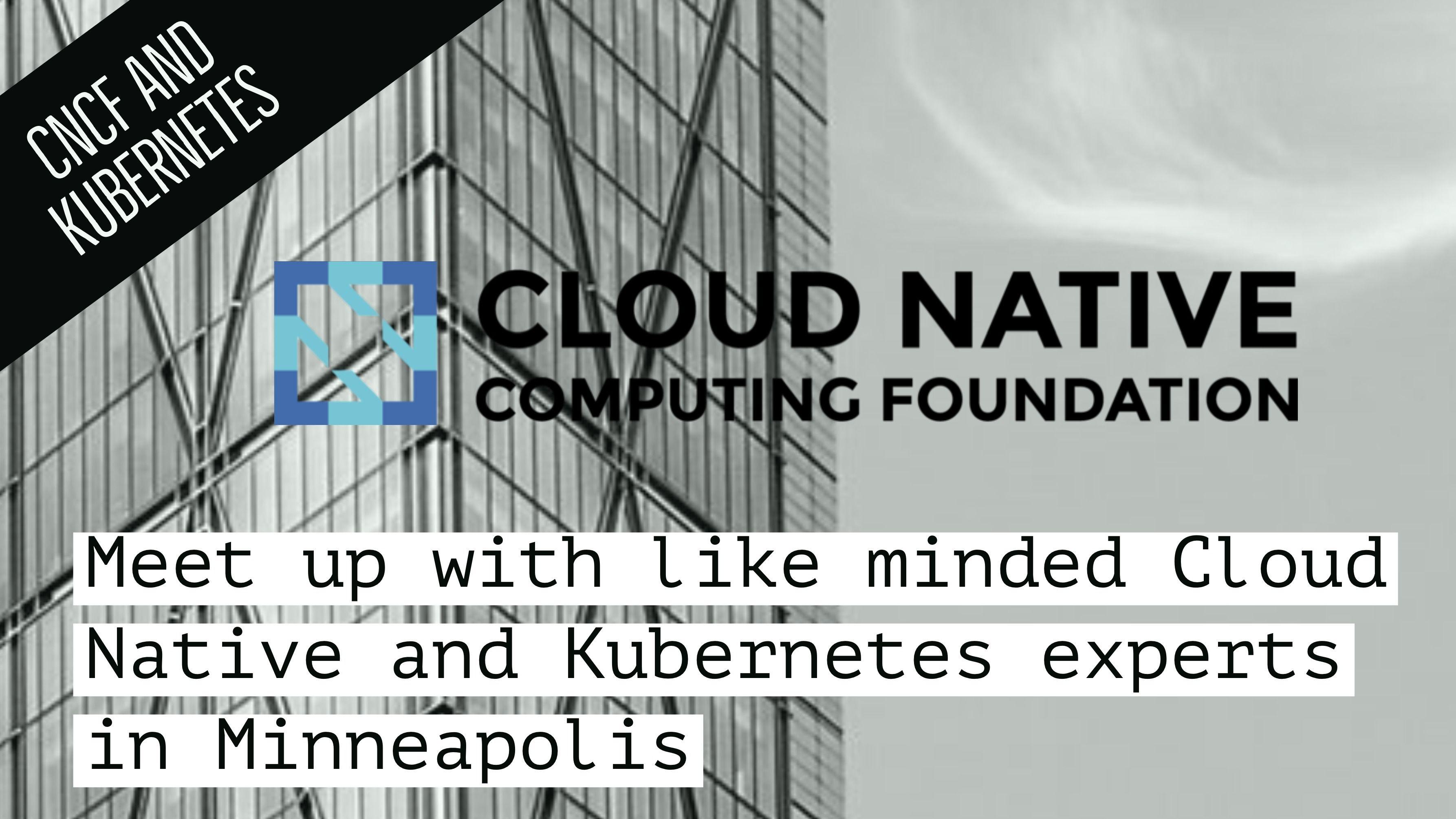 Cloud Native And Kubernetes Minneapolis