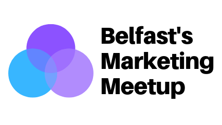 Belfast's Marketing Meetup