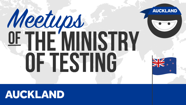 Ministry of Testing Auckland (formerly WeTest)
