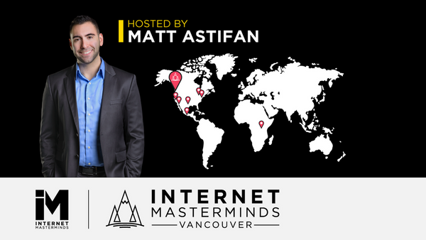 Upcoming Events | Internet Masterminds Vancouver | Business Networking (Burnaby, BC)