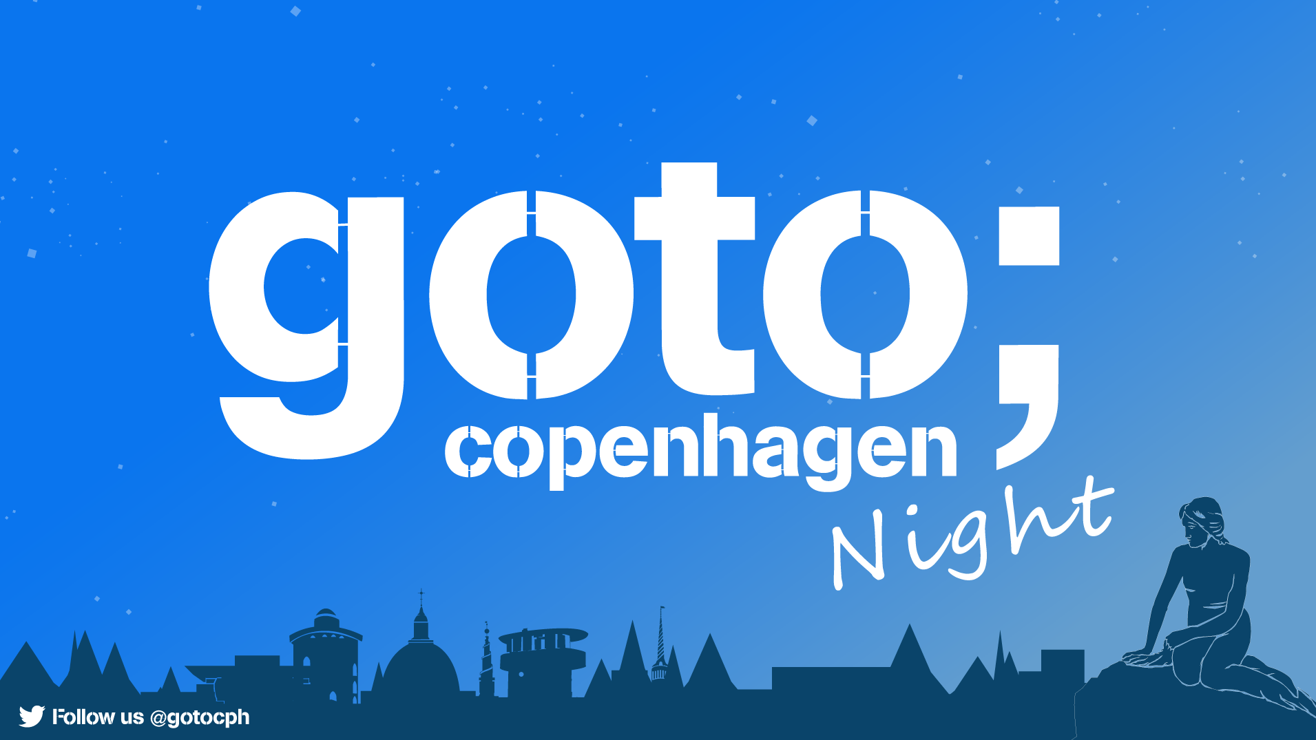 GOTO Nights CPH
