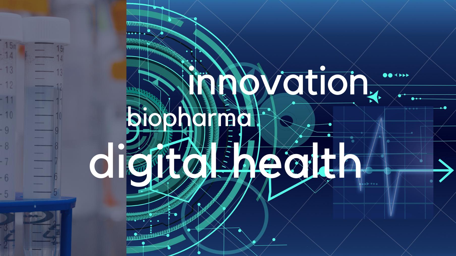 Innovation in BioPharma & Digital Health