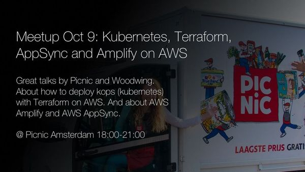 Meetup Oct 9: Kops (kubernetes), Terraform, AppSync and