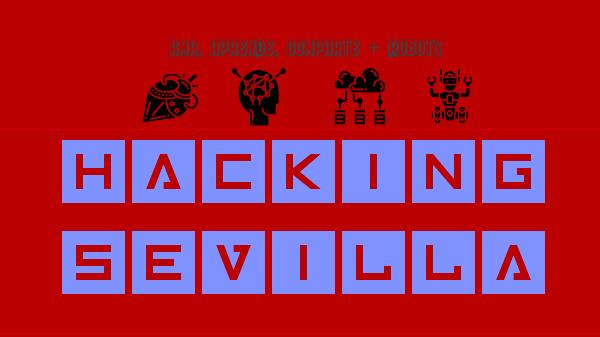 Hacking Sevilla