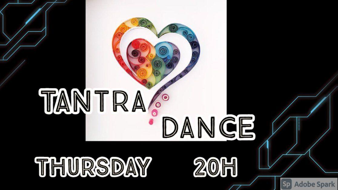 Tantra dance Thursdays