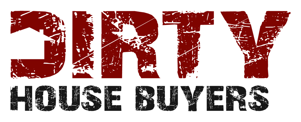 Dirty House Buyers - Real Estate Investors