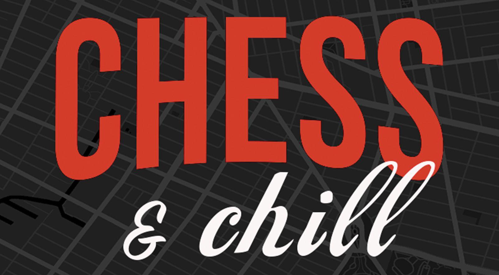 Chess & Chill