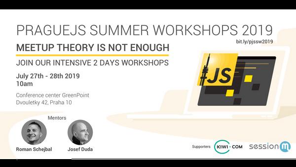 PragueJS Summer Workshops 2019 | Meetup