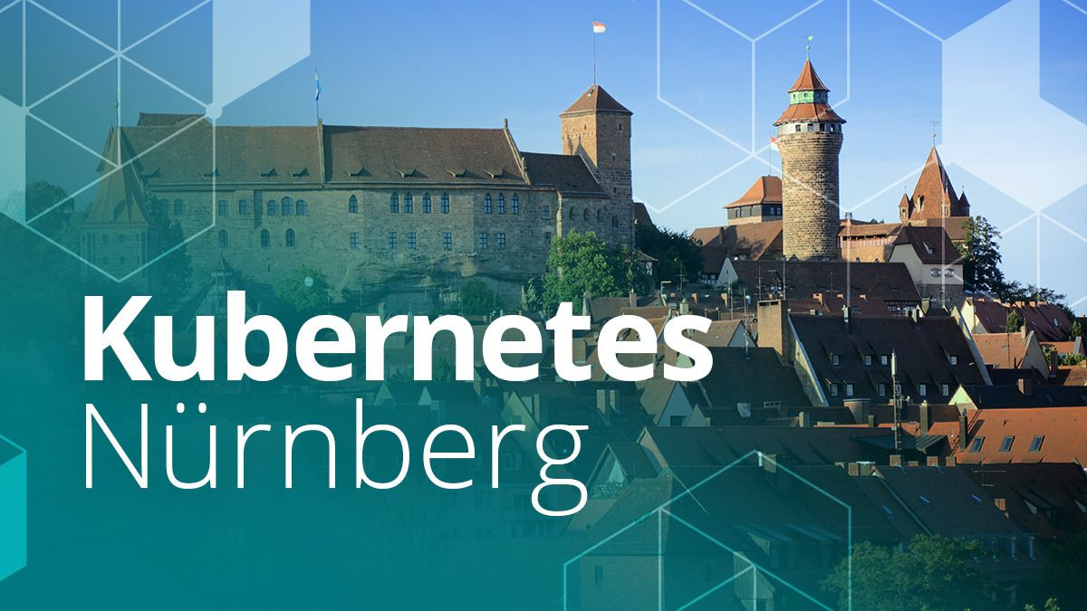 Kubernetes Nürnberg (CNCF Meetup)