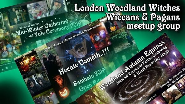 ☆London Woodland Witches, Wiccans & Pagans ☆ (London, United Kingdom)