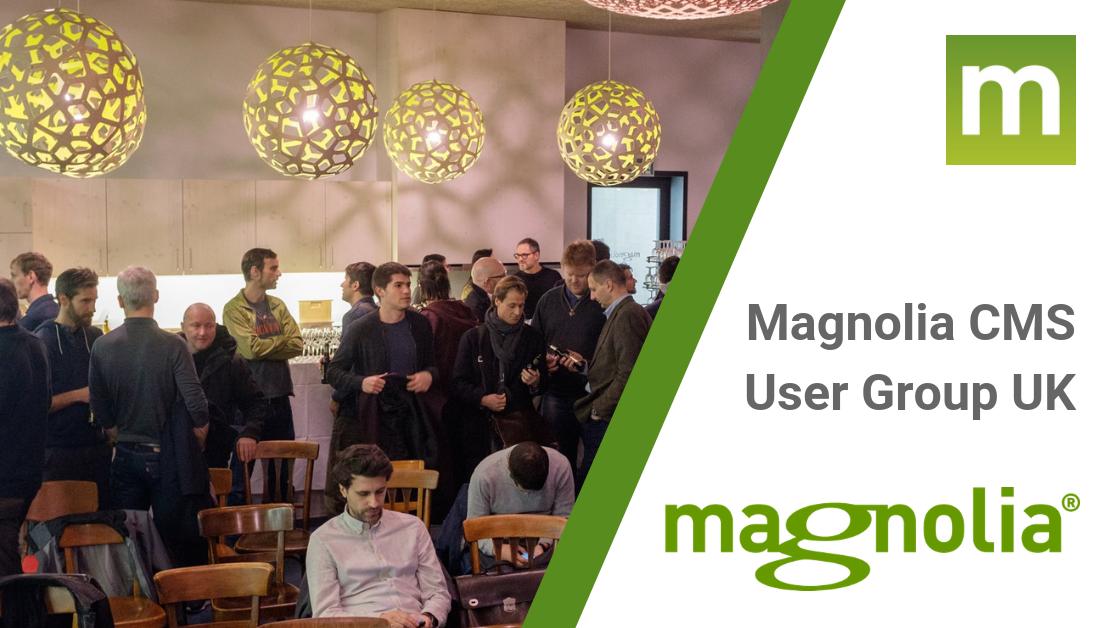 Magnolia CMS User Group UK