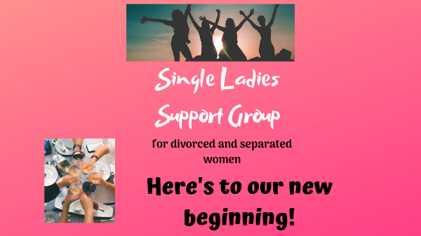 Single Ladies Group (for divorced and separated women)