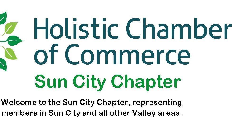 Holistic Chamber of Commerce - Sun City Chapter
