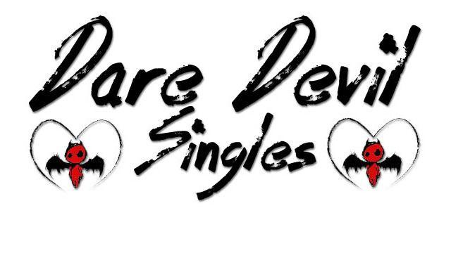 Dare-Devil Singles