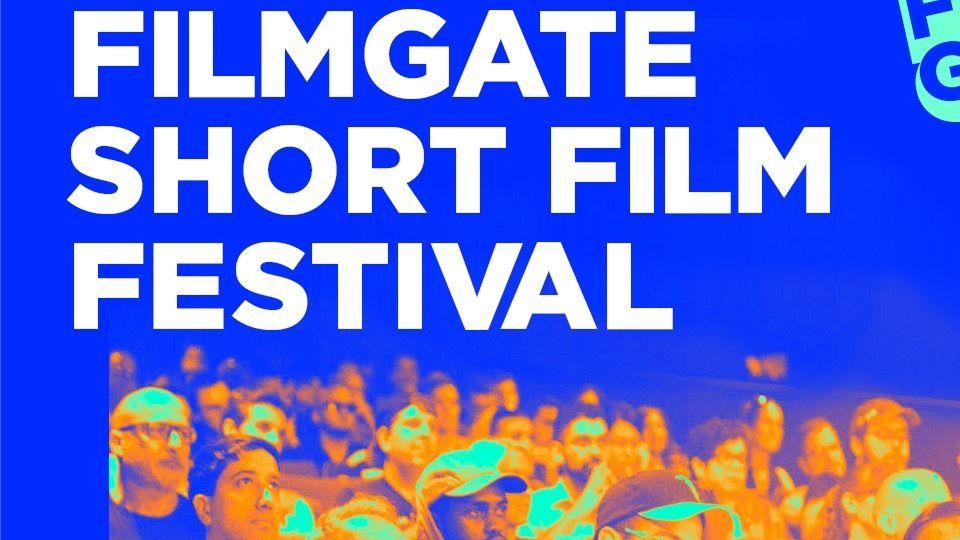 FILMGATE SHORT FILM FESTIVAL