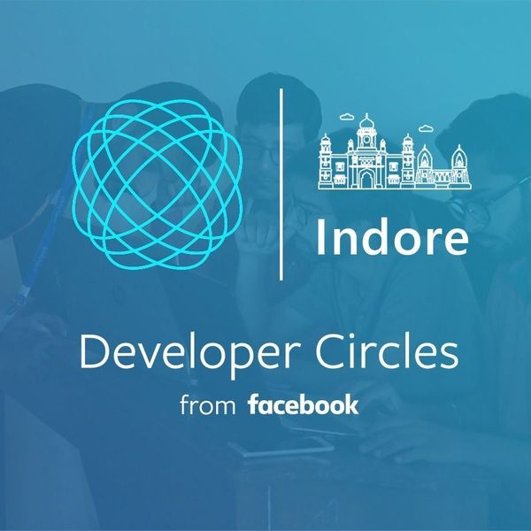 Facebook Developers Circle - Indore (Indore, India) | Meetup