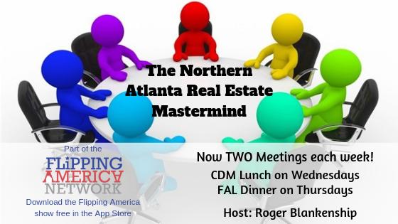 Northern Atlanta Real Estate Meet Up/Mastermind.