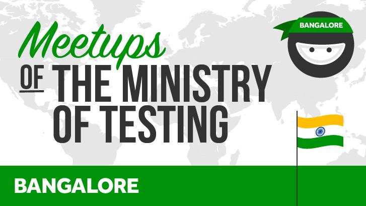 Ministry of Testing Bangalore
