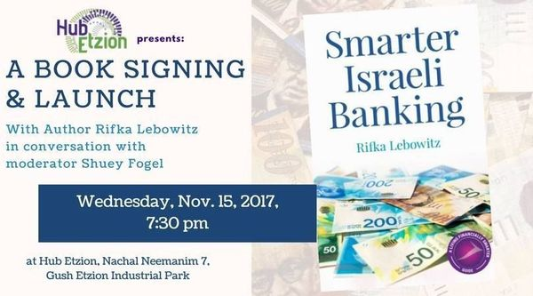 Book Launch & Signing: Smarter Israeli Banking by Rifka Lebowitz