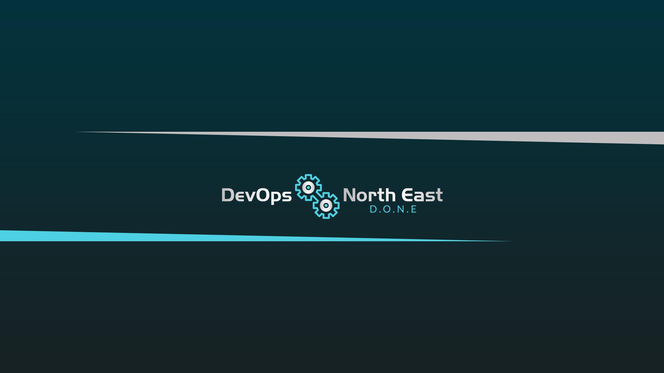 DevOps North East (D.O.N.E.)
