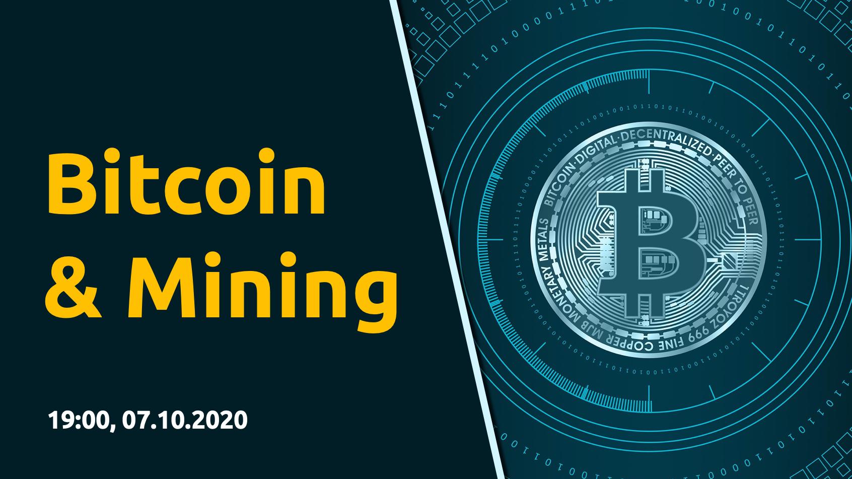 Bitcoin & Mining