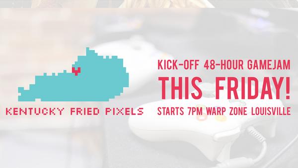Kentucky Fried Pixels 2018 - Kickoff Jam!