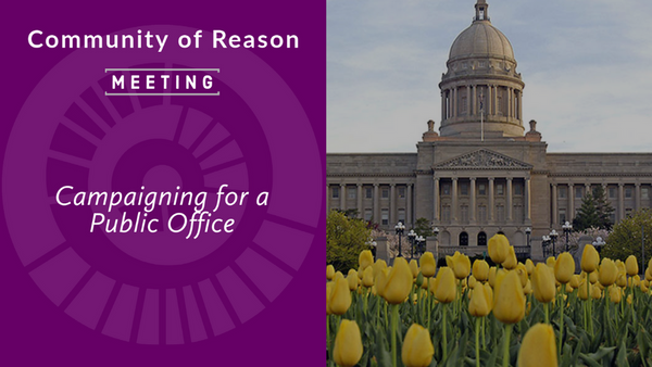 COR Monthly Meeting: Campaigning for a Public Office